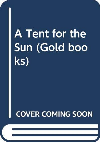 A Tent for the Sun By Mary Ray