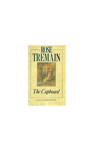 Cupboard by Rose Tremain