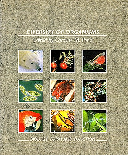 Diversity Of Organisms S203 Book 1: Form and Function: Diversity of Organisms Bk. 1 (Open University S203) Volume editor Caroline M. Pond