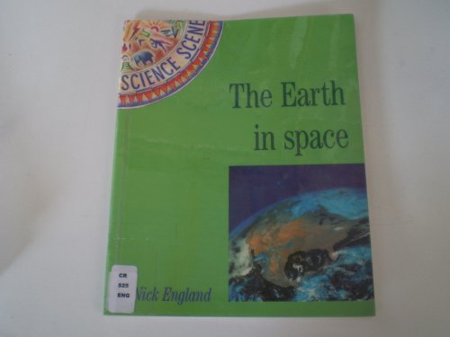 The Earth in Space By Nick England