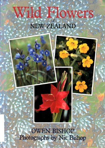 Wild Flowers of New Zealand By O.N. Bishop