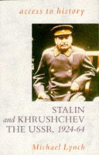 Stalin and Khrushchev By Michael Lynch