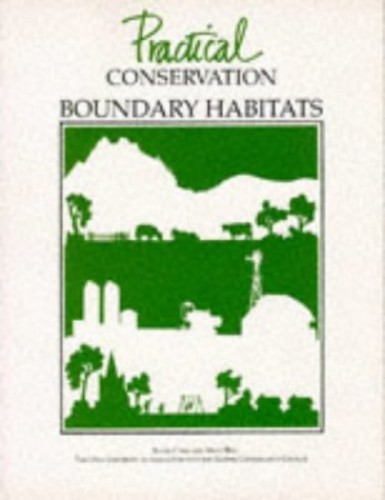 Practical Conservation: Boundary Habitats By Susan Carr