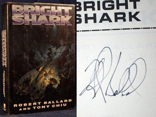 Bright Shark by Robert D. Ballard