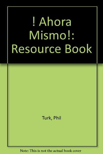 ! Ahora Mismo! By Phil Turk