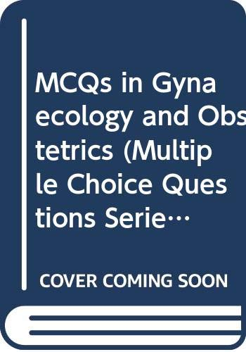 MCQs in Gynaecology and Obstetrics By Marcus E. Setchell
