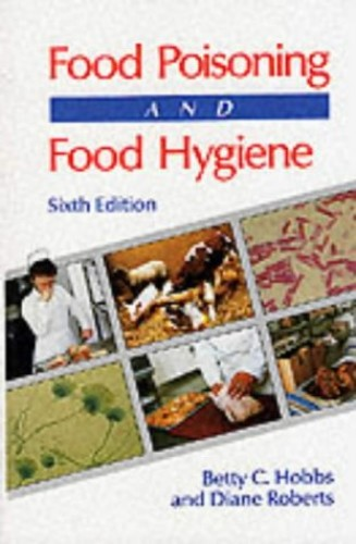 Food Poisoning and Food Hygiene, 6Ed By Betty C. Hobbs