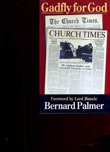 Gadfly for God By Bernard Palmer