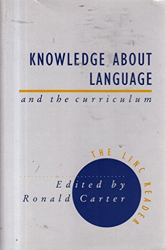 Knowledge About Language and the Curriculum By Edited by Ronald Carter