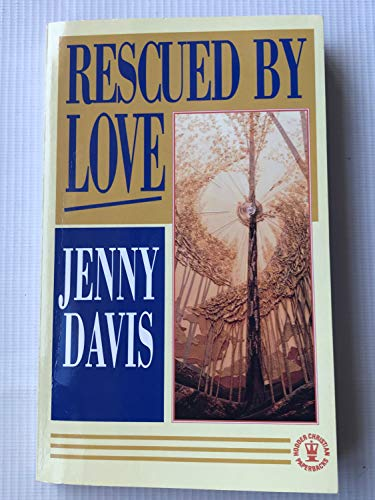 Rescued by Love By Jenny Davis