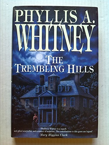 The Trembling Hills By Phyllis A. Whitney