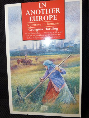 In Another Europe By Georgina Harding