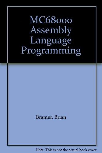 MC68000 Assembly Language Programming By Brian Bramer