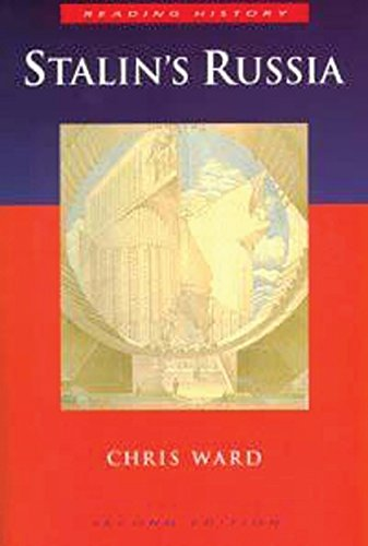 Stalin's Russia By Chris Ward