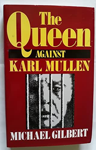 The Queen Against Kari Mullen By Michael Gilbert