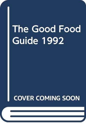The Good Food Guide: 1992 by Tom Jaine