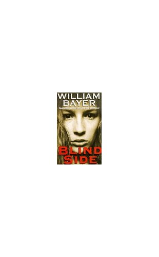 Blind Side By William Bayer