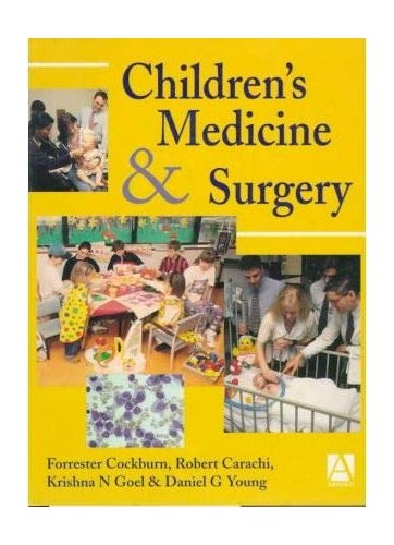 Children's Medicine and Surgery By Forrester Cockburn