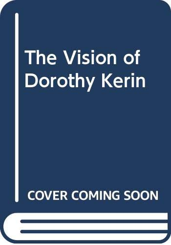 The Vision of Dorothy Kerin By Morris Maddocks