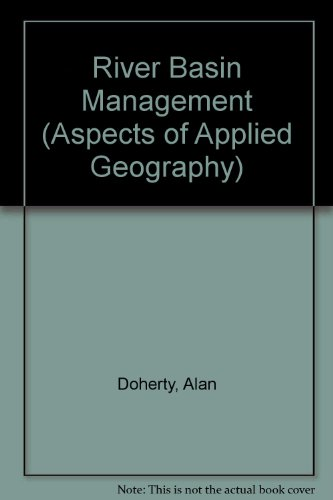 River Basin Management By Alan Doherty