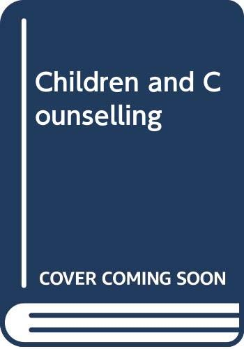 Children and Counselling By Margaret Crompton