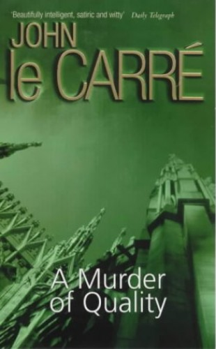 A Murder of Quality (Coronet Books) by John Le Carre