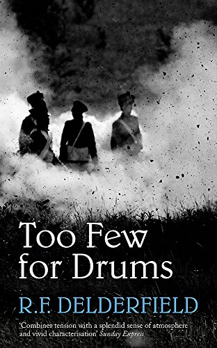 Too Few for Drums By R. F. Delderfield