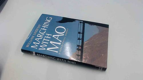 Marching with Mao By William Lindesay
