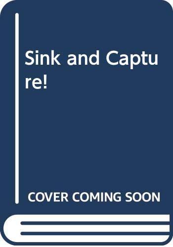 Sink or Capture! By Alan Evans