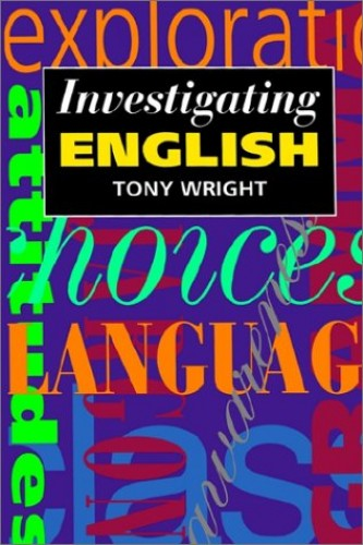 Investigating English By Anthony Wright