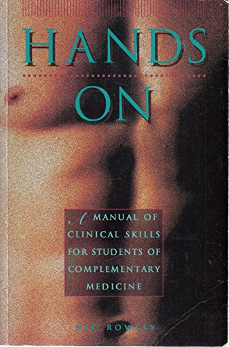 Basic Clinical Skills for Complementary Therapists by Rowley, Nic Paperback The