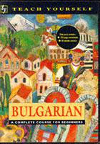 Teach Yourself Bulgarian: Book/Cassette Pack By Michael Holman