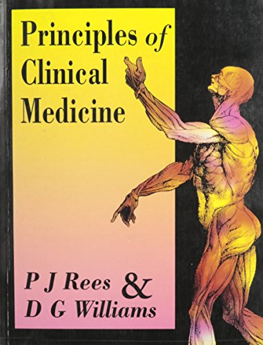 Principles of Clinical Medicine By Edited by John Rees