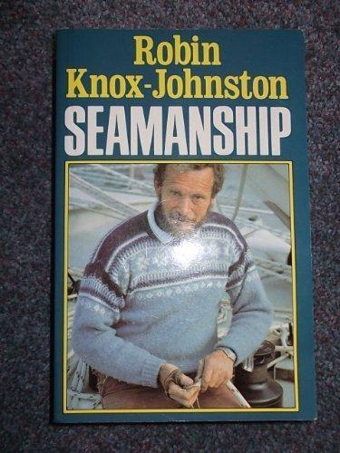 Seamanship By Robin Knox-Johnston
