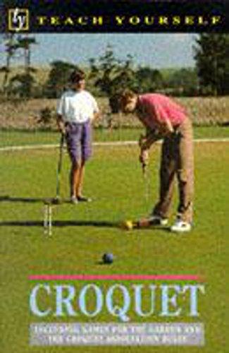 Teach Yourself Croquet By D.L. Gaunt