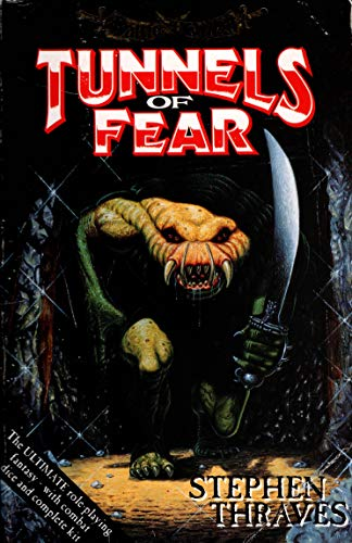 Tunnels of Fear By Stephen Thraves