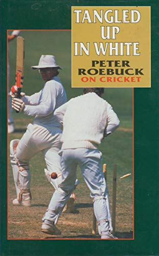 Tangled Up in White By Peter Roebuck