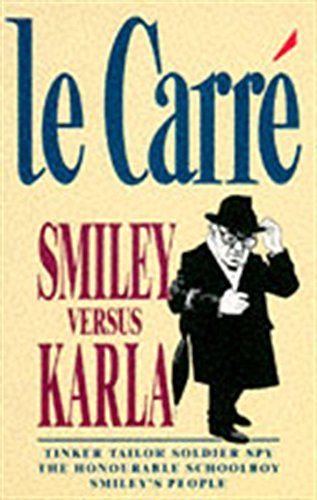 Smiley versus Karla By John Le Carre