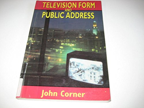 Television Form and Public Address By John Corner