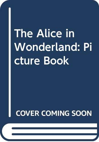 The Alice in Wonderland By Lewis Carroll