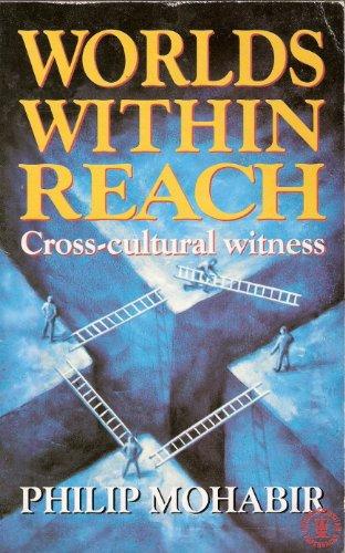 Worlds within Reach By Philip Mohabir