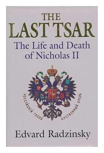 The Last Tsar By Edvard Radzinskii