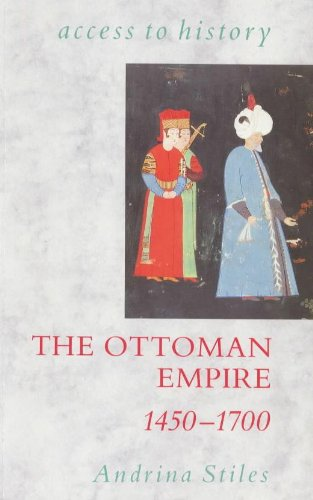 The Ottoman Empire By Andrina Stiles