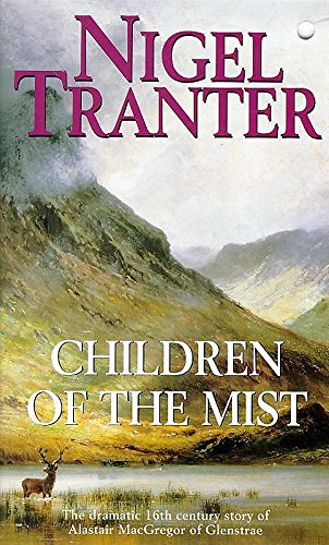Children of the Mist By Nigel Tranter