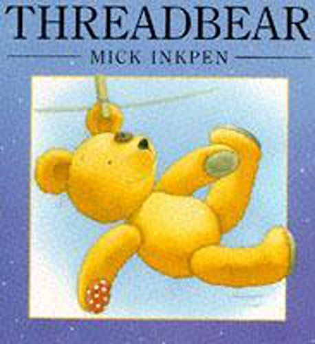 Threadbear By Mick Inkpen