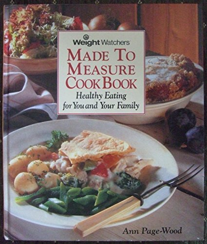 Weight Watchers Made to Measure Cookbook By Ann Page-Wood