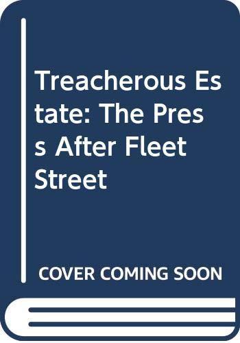 Treacherous Estate By Michael Leapman
