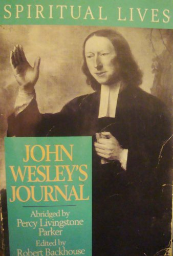 The Journal of John Wesley (Spiritual Lives) By John Wesley