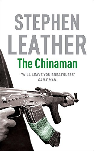 The Chinaman (Stephen Leather Thrillers) By Stephen Leather