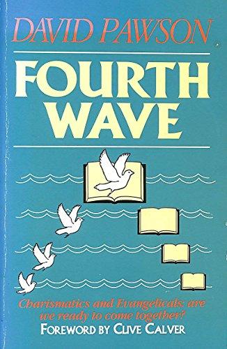 Fourth Wave By David Pawson